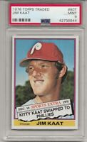 1976 TOPPS TRADED #80T JIM KAAT, PSA 9 MINT, SET BREAK, PHILADELPHIA PHILLIES