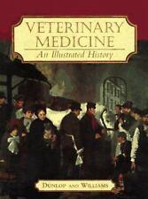Veterinary Medicine : An Illustrated History