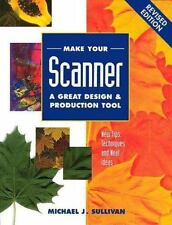 Make Your Scanner a Great Design & Production Tool