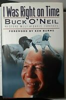 I Was Right on Time Signed by Buck O'Neil Autographed Hardback 1st Ed HOF Auto