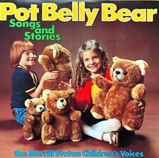 Merrill Staton Childrens Voices – Pot Belly Bear Songs And Stories Vinyl Record