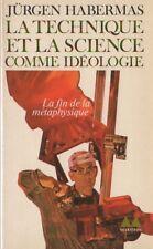 """""""La Technique et la science comme idéologie"""" - Habermas"""
