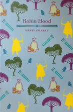 Brand New Robin Hood by Henry Gilbert