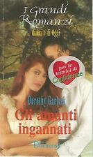 O19 Gli amanti ingannati Dorothy Garlock Bluemoon 1992