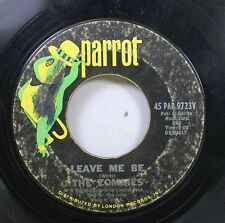 Pop Rock 45 The Zombies - Leave Me Be / Tell Her No On Parrot