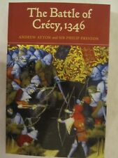 The Battle of Crécy, 1346 -  English king's struggle with his Valois adversary