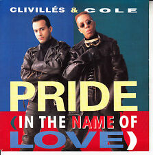 """CLIVILLES & COLE  Pride (In The Name Of Love) PICTURE SLEEVE 7"""" 45 NEW RARE!"""