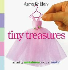 The American Girl Library: Tiny Treasures : Amazing Miniatures You Can Make! (19