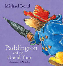 Paddington & The Grand Tour Michael Bond New Paperback Children's Picture Book