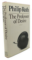 Philip Roth THE PROFESSOR OF DESIRE  1st Edition 1st Printing