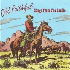 Various Artists- Old Faithful- Songs from the Saddle (Jasmine 3586 NEW CD)