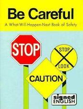 Be Careful (Signed English)-ExLibrary