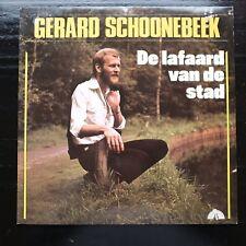 GERARD SCHOONEBEEK - DE LAFAARD VAN DE STAD  - LP