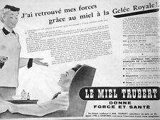 PUBLICITÉ LE MIEL A LA GELÉE ROYALE TRUBERT DONNE FORCE ET SANTÉ - DESSIN PIGEOT