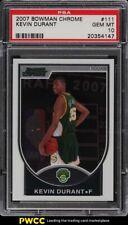 2007 Bowman Chrome Kevin Durant ROOKIE RC /2999 #111 PSA 10 GEM MINT