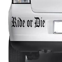 RIDE OR DIE  Funny Car Window Van JDM VW VAG EURO VDUB JAP Vinyl Decal Sticker