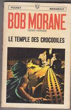 C1 Henri VERNES Bob Morane LE TEMPLE DES CROCODILES Reedition Type 9 1970