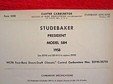 1958 STUDEBAKER PRESIDENT 58H CARTER WCFB CARBURETOR SPEC INFO SHEET