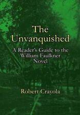 The Unvanquished Reader's Guide William Faulkner Novel by Crayola Robert