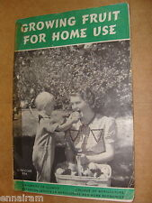 Univ of Illinois College Agriculture 1947 Growing Fruit for Home Use Circ. # 524