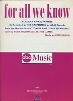 For All We Know Carpenters (Movie Lovers And Other Strangers)  Sheet Music