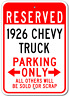 Custom 1926 26 CHEVY TRUCK Parking Sign Chevrolet Personalized Garage Plaque