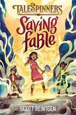 Saving Fable (Talespinners, Bk. 1)