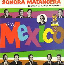 SONORA MATANCERA - EN MEXICO (SEECO TROPICAL CD REISSUE 1991)