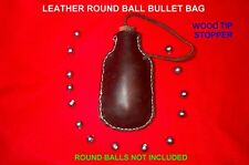 BLACK POWDER ROUND BALL  BULLET BAG .32-54 CAL.