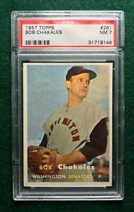 1957 Topps Baseball #261 Bob Chakales Senators - PSA 7 NM