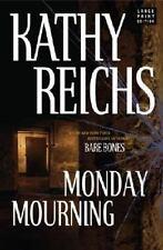 Monday Mourning, Kathy Reichs, Good Books