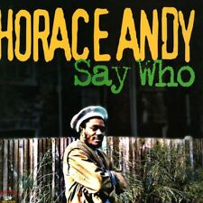 HORACE ANDY – Say Who New Vinyle LP 10.99 £ Roots Kingston Sons – KSLP 041