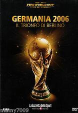 FIFA WORLD CUP=I FILM DEI MONDIALI=2006 GERMANIA=IL TRIONFO DI BERLINO