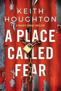 A Place Called Fear by Keith Houghton 9781542014458   Brand New