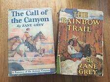 Lot of 2 Vintage Zane Grey Books, Rainbow Trail 1915, Call of the Canyon 1924