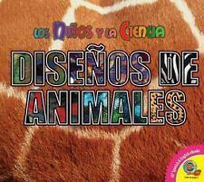 Disenos de Animales / Animal Designs (Los Ninos Y La Ciencia / Childre-ExLibrary