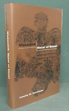 Miskwabik, Metal Of Ritual:   Metallurgy in Precontact Eastern North America
