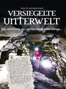 Versiegelte Unterwelt Heinrich Kusch