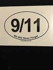 OVAL 9/11 WE WILL NEVER FORGET BUMPER STICKER DECAL