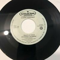 45rpm VG 6F Chris Krienke Shes a cold hearted woman/orange blossom special