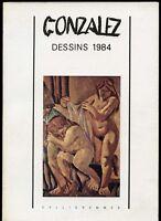 Gonzalez - Dessins 1984 -  Editions Calligrammes - Quimper