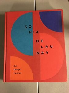 Sonia Delaunay: Art Design Fashion HC Book 2017 25 Years Marta Ruiz Del Arbol