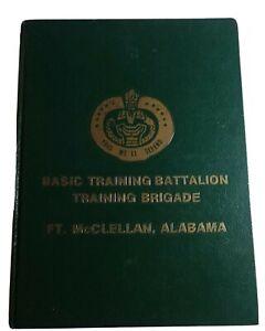 Basic Training Battalion Training Brigade Yearbook FT. McClellan, Alabama.