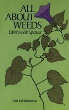 All about Weeds by Edwin R. Spencer (2011, Paperback)