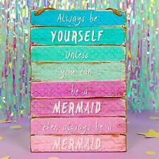 Always be a Mermaid Wooden Wall Sign Hanging Plaque Girl Bedroom Pink Blue Gift