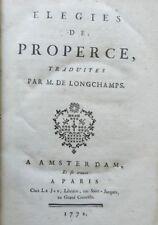 ***** ELEGIES DE PROPERCE - 1772 - POESIE - POEMES - LATIN - TRAD. DE LONGCHAMPS