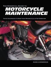 The Essential Guide to Motorcycle Maintenance, Zimmerman, Mark