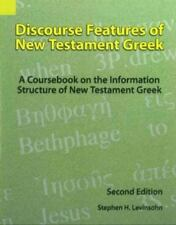 Discourse Features of New Testament Greek: A Coursebook on the Information Struc