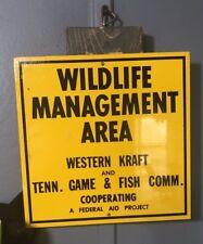 Vintage WILDLIFE MANAGEMENT AREA TENN GAME & FISH COMMISSION WESTERN KRAFT SIGN