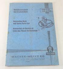Betriebsanleitung / Teilekatalog Wacker Volksrüttler VRB 3/75 / VRB 3/75K 3/1971